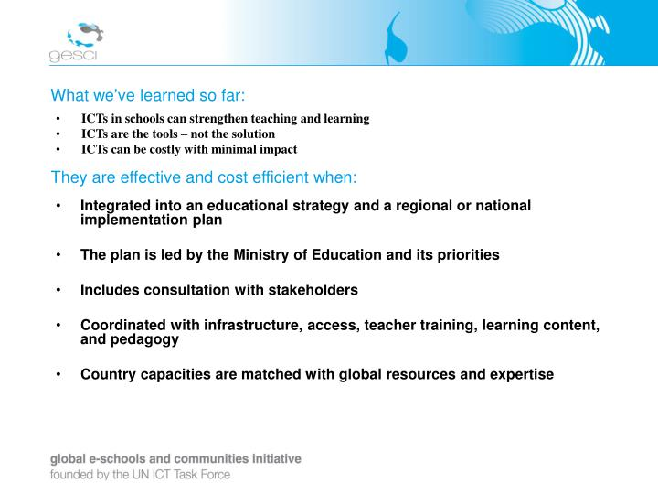 ICTs in schools can strengthen teaching and learning