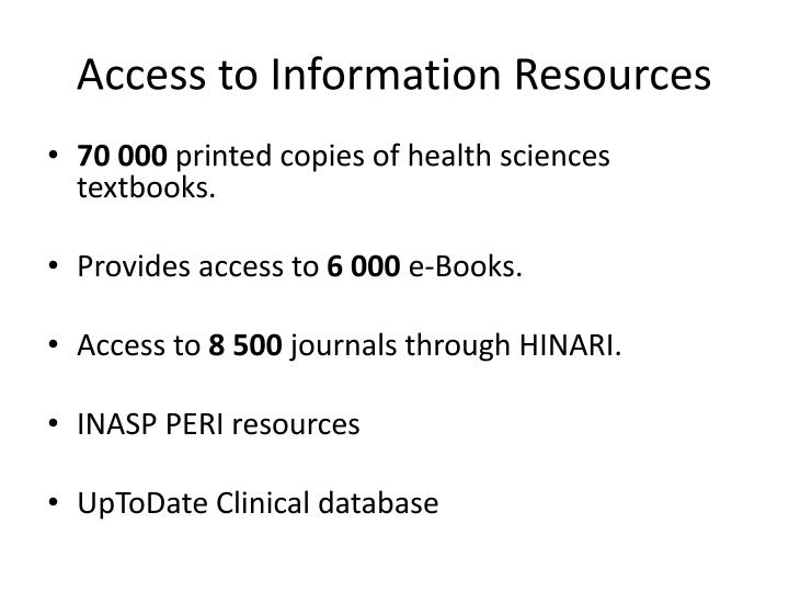 Access to Information Resources