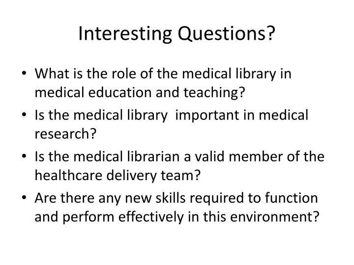 Interesting Questions?
