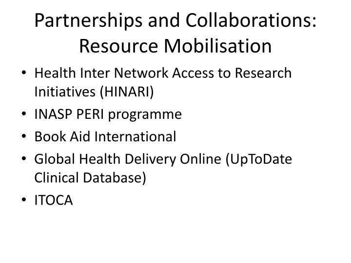 Partnerships and Collaborations: Resource Mobilisation