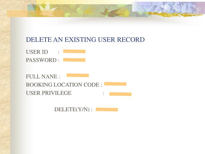 DELETE AN EXISTING USER RECORD