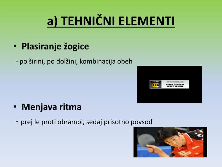 a) TEHNIČNI ELEMENTI