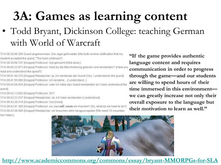 Todd Bryant, Dickinson College: teaching German with World of Warcraft
