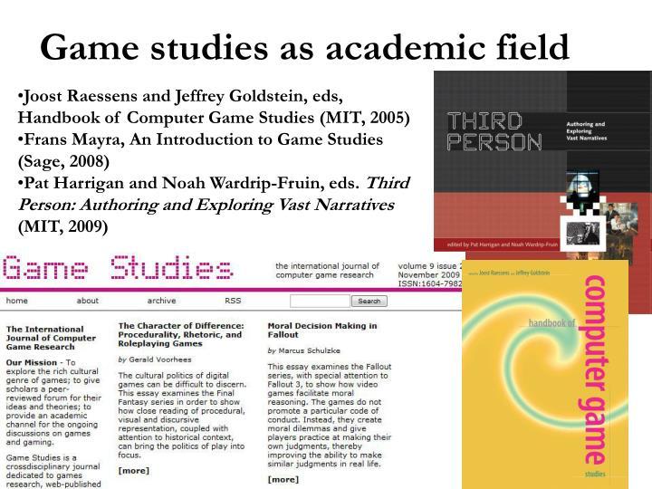 Game studies as academic field