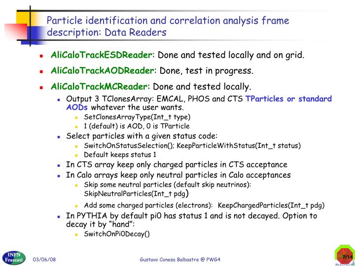 Particle identification and correlation analysis frame description: Data Readers