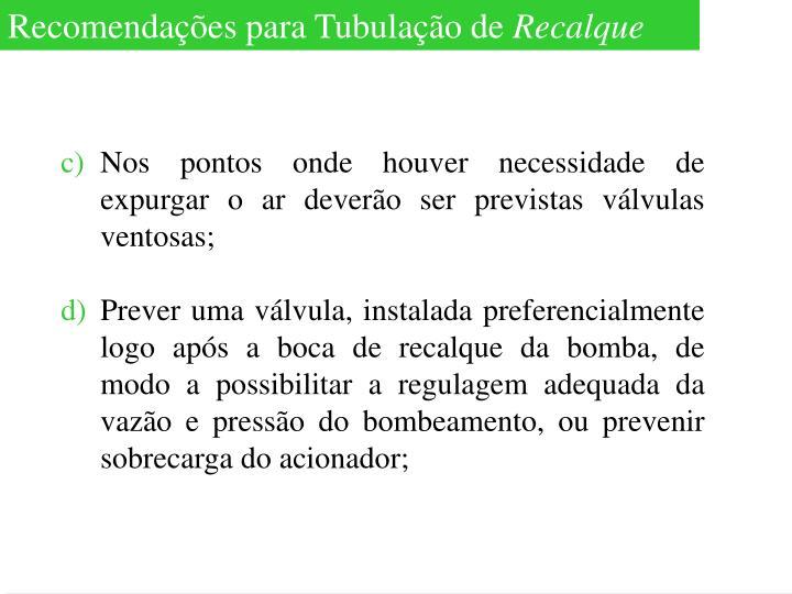 Recomendações para Tubulação de