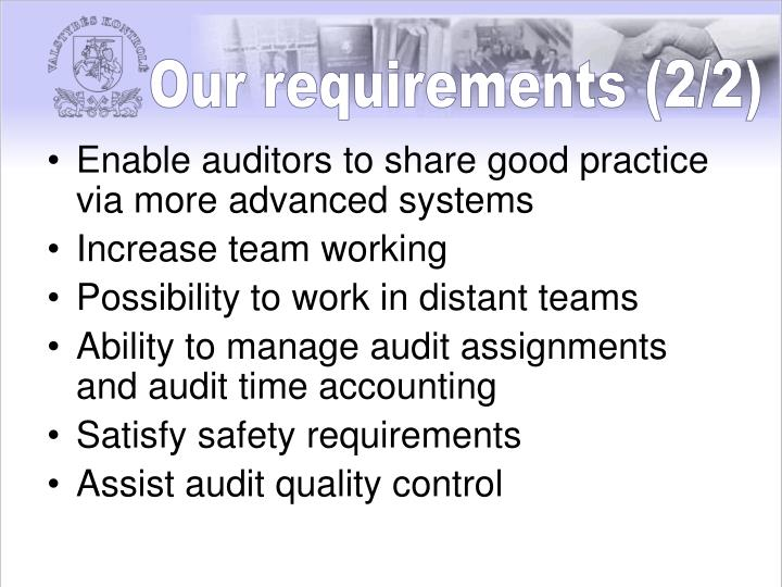 Our requirements (2/2)