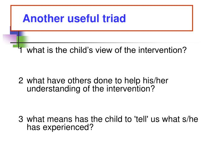 Another useful triad