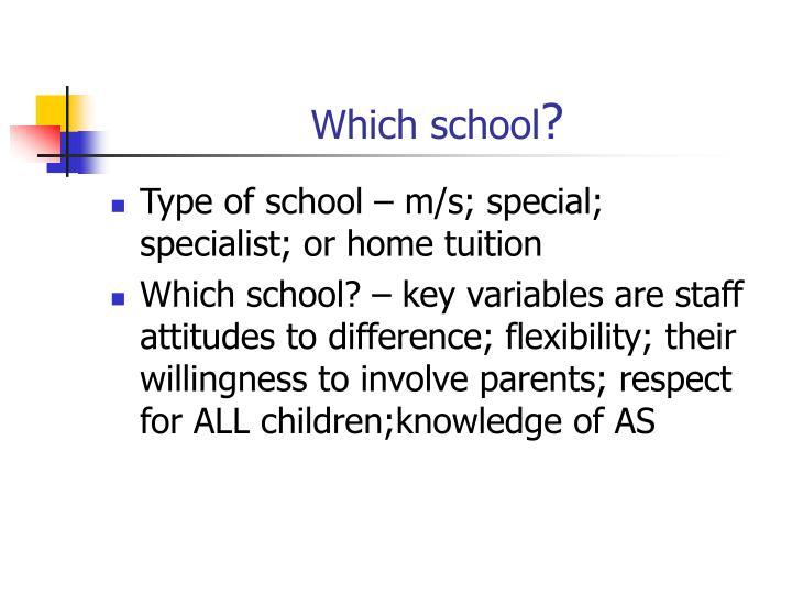 Which school