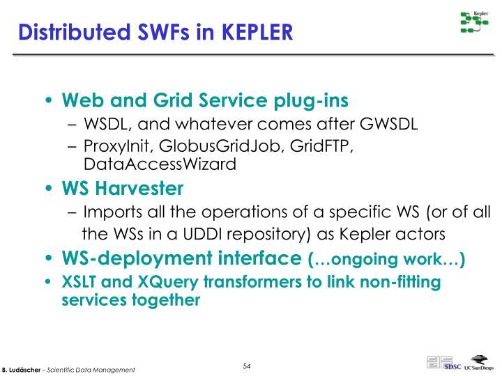 Distributed SWFs in KEPLER