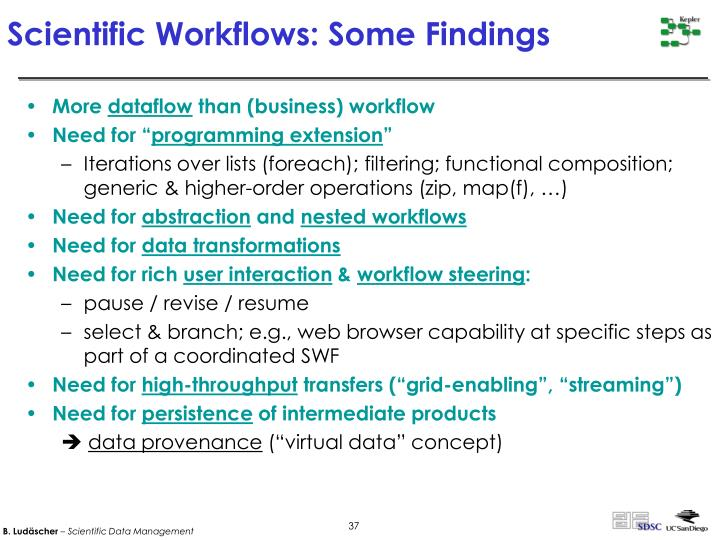 Scientific Workflows: Some Findings