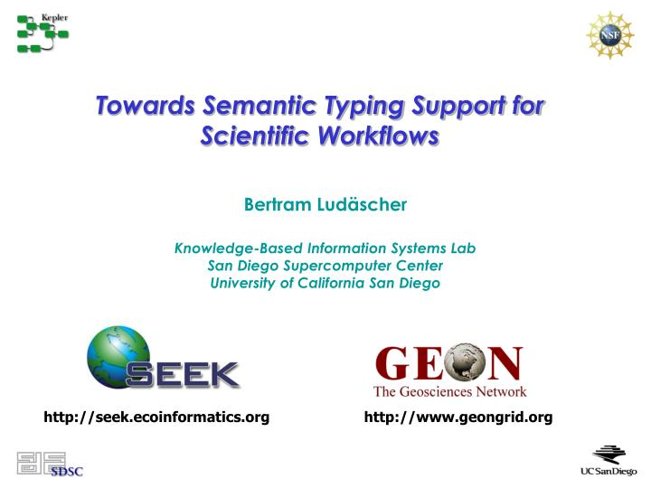 Towards semantic typing support for scientific workflows