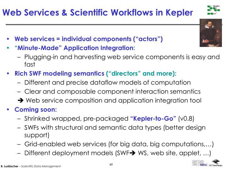 Web Services & Scientific Workflows in Kepler