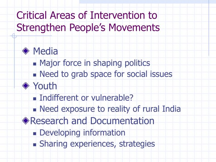 Critical areas of intervention to strengthen people s movements