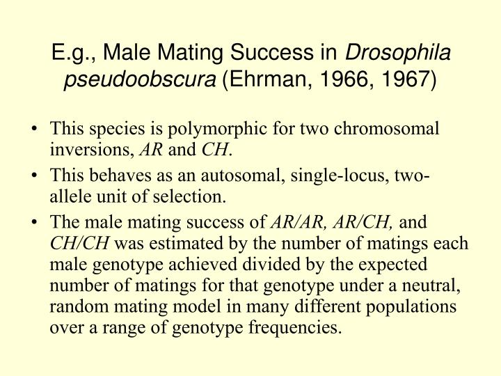 E.g., Male Mating Success in