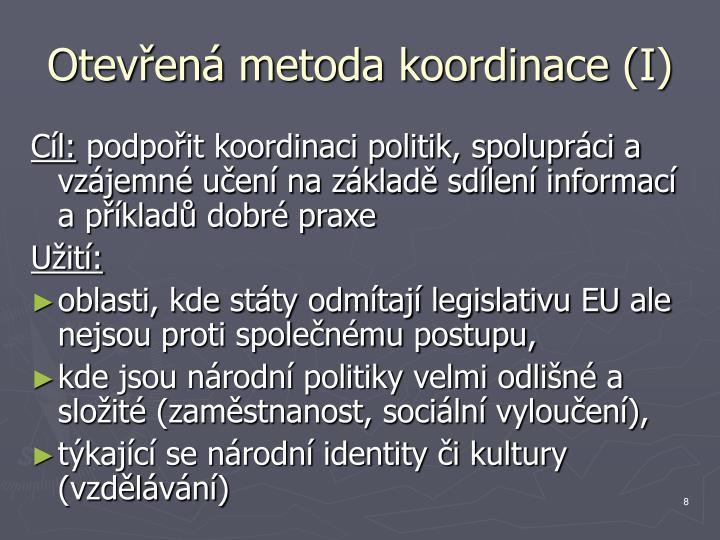 Otevřená metoda koordinace (I)