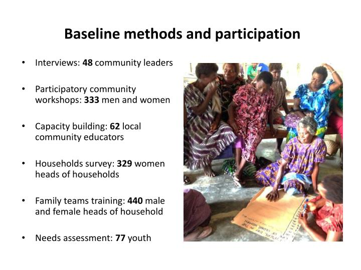 Baseline methods and participation