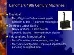 landmark 19th century machines4