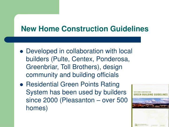 New Home Construction Guidelines