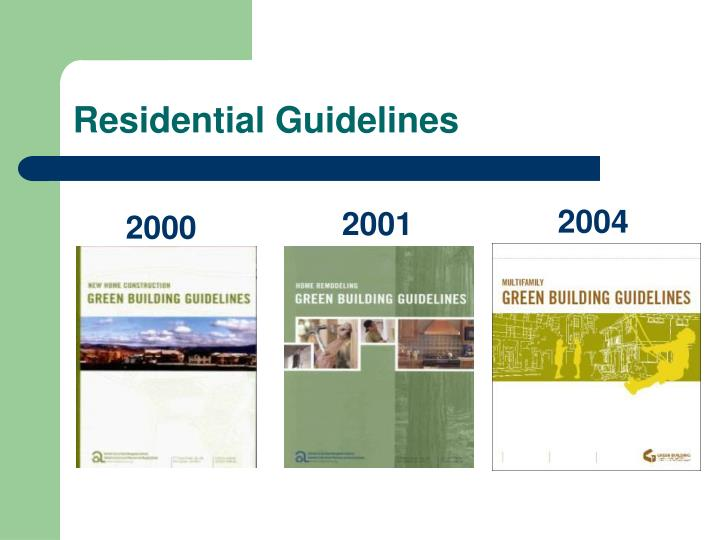 Residential guidelines