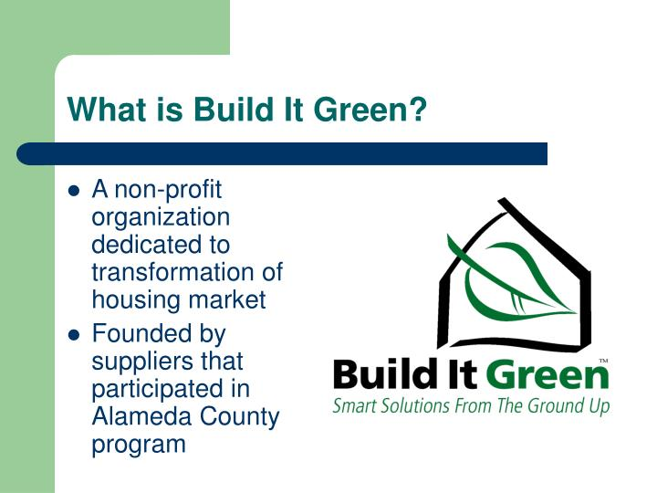 What is Build It Green?