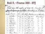 roll 5 frame 388 stj1