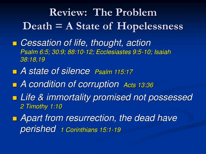 Review the problem death a state of hopelessness