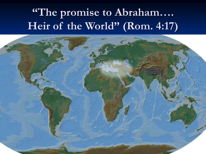 """The promise to Abraham…."
