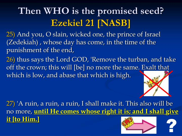Then WHO is the promised seed?