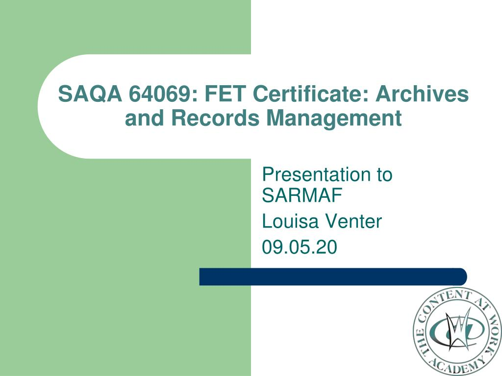 Ppt Saqa 64069 Fet Certificate Archives And Records Management