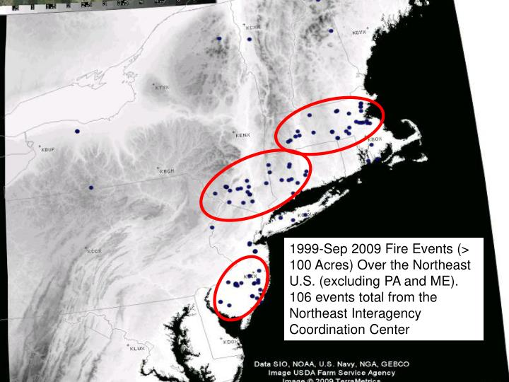 1999-Sep 2009 Fire Events (> 100 Acres) Over the Northeast U.S. (excluding PA and ME). 106 events to...