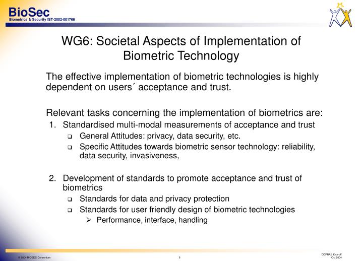 WG6: Societal Aspects of Implementation of