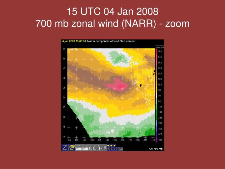 15 UTC 04 Jan 2008