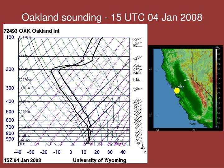 Oakland sounding - 15 UTC 04 Jan 2008