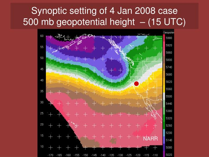 Synoptic setting of 4 Jan 2008 case