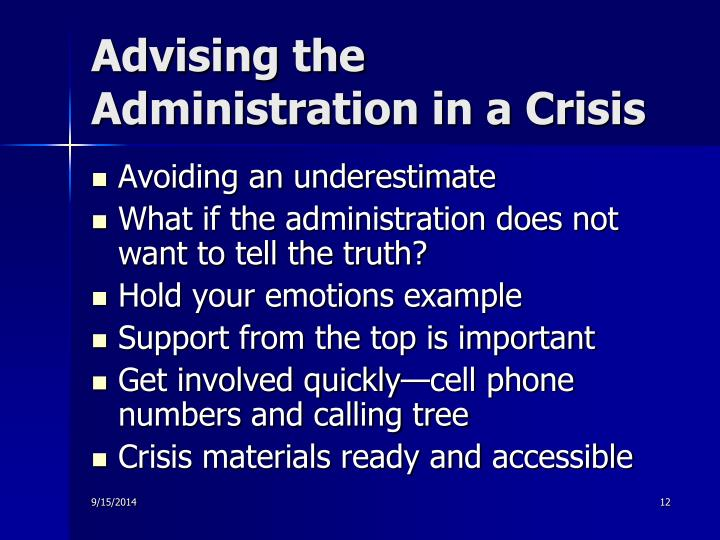 Advising the Administration in a Crisis