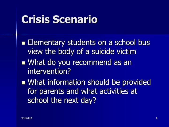 Crisis Scenario