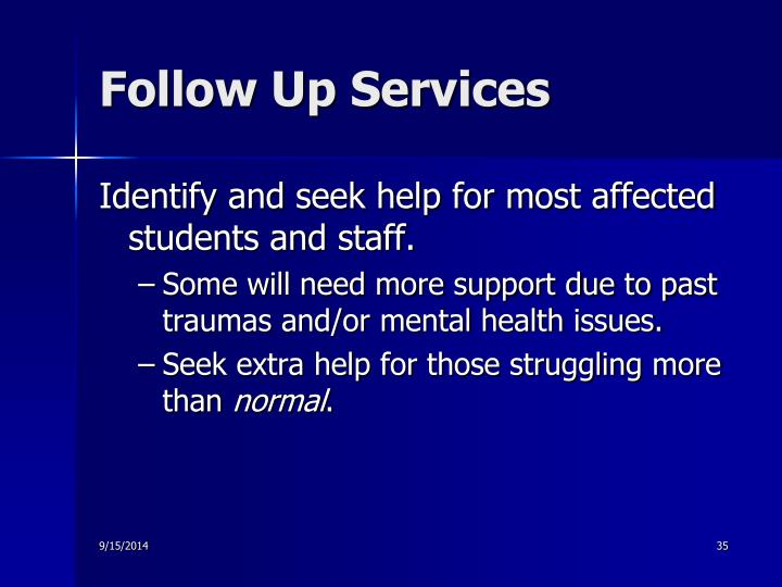 Follow Up Services