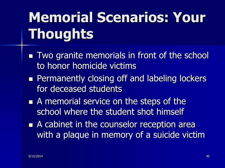 Memorial Scenarios: Your Thoughts