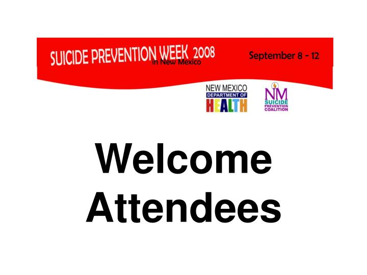 Welcome attendees