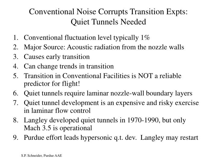 Conventional Noise Corrupts Transition Expts: