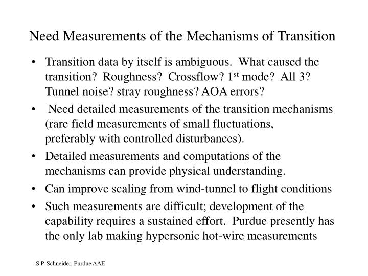 Need Measurements of the Mechanisms of Transition