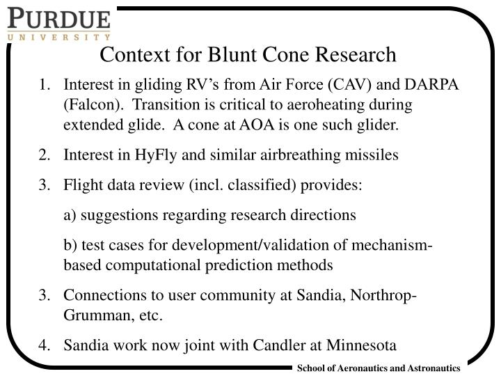Context for Blunt Cone Research