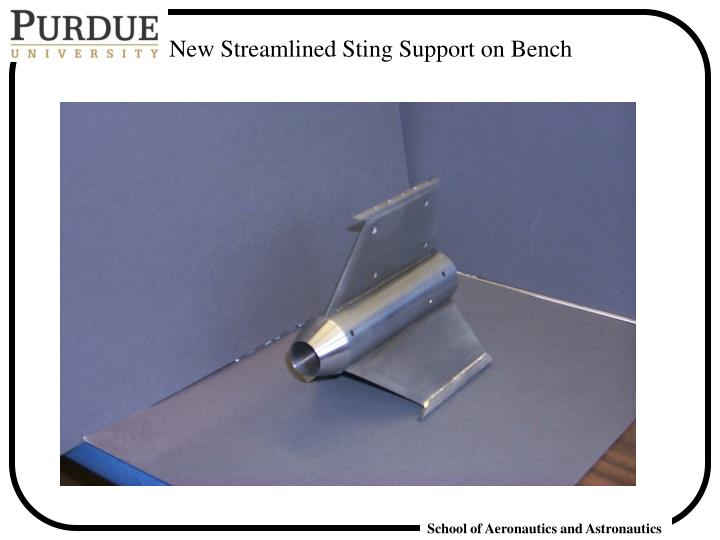New Streamlined Sting Support on Bench