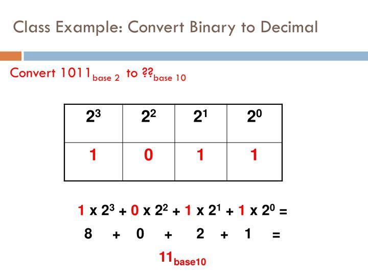 Class Example: Convert Binary to Decimal
