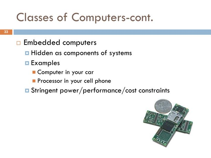 Classes of Computers-cont.