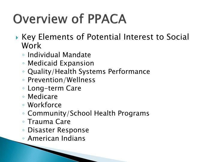 Overview of ppaca