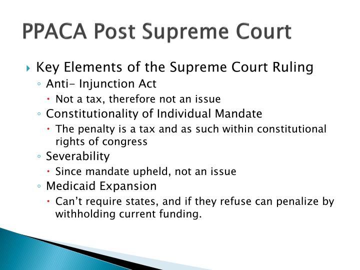 PPACA Post Supreme Court
