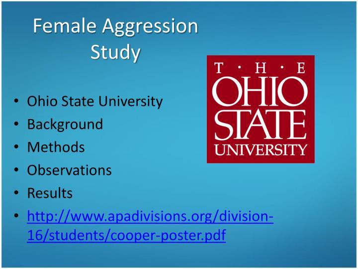 Female Aggression Study