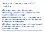 coordinated assessments in cap countries